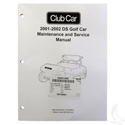 Club Car DS Maintenance & Service Manual (For 2001-2002)