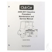 Club Car Precedent GAS Maintenance & Service Manual (For Precedent GAS 2009-2011)