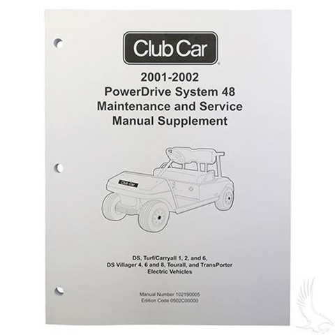Club Car PowerDrive Maintenance & Service Supplement (For 48V 2001-2002)