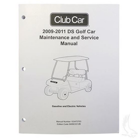 Club Car DS Maintenance & Service Manual (For Gas & Electric 2009-2011)