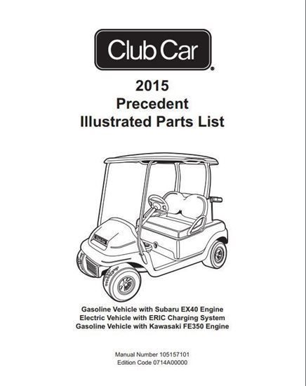 Club Car Precedent Parts Manual (For 2015 Gas & Electric