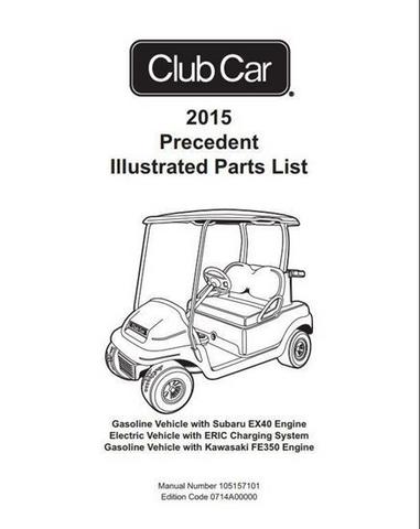 Club Car Precedent Parts Manual (For 2015 Gas & Electric)
