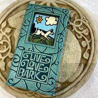 "MACONE STUDIO ""Live Love Bark"" Thick & Chunky Tile"