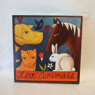 SINCERELY STICKS  Love Animals Hanging Plaque
