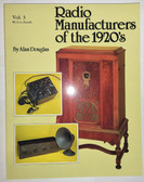 Radio Manufacturers of the 1920's Volume 3: RCA to Zenith (Item: BK-3V3)