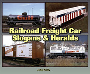 Railroad Freight Car Slogans and Heralds