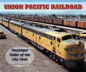 Union Pacific Railroad Passenger Trains of the City Fleet