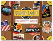 Luggage Labels: Railroads Across America