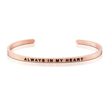 Always in My Heart Mantraband Bracelet
