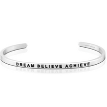 Dream Believe Achieve Mantraband Bracelet