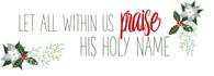 Praise His Holy Name - Download