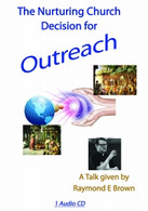 The Nurturing Church - Decision for Outreach