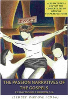 The Passion Narratives of the Gospels + copy of original notes 12 CD BOX SET .