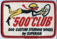 """""""500"""" Club -500 Custom Steering Wheel by Superior Reproduction Embroidered Patch"""