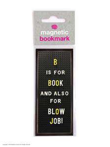 B Is For Blowjob Funny Magnetic Bookmark