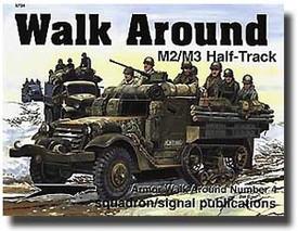 Half-Track M2/M3 Walk Around - Squadron/Signal Publishing  #5704