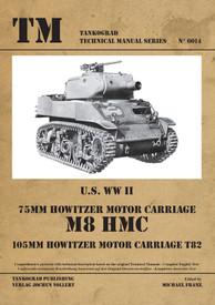 U.S. WWII 75mm Howitzer Motor Carriage M8 HMC, 105mm Howitzer Motor Carriage T82