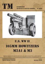 U.S. WW II 105MM HOWITZERS M2A1 & M3. Tankograd  #6016