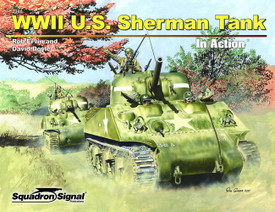 WWII U.S. Sherman Tank, In Action. Squadron 2048