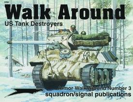 U.S. Tank Destroyers. Squadron Signal 5703
