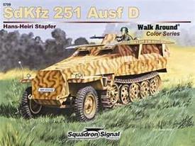SdKfz 251 Ausf.D Half-Track. Squadron Signal 5709