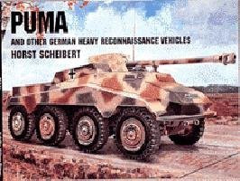 Puma And Other German Heavy Recon Vehicles, Schiffer Military 6807