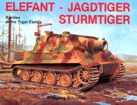 Elefant - Jagdtiger - Sturmtiger, Schiffer Military 2399