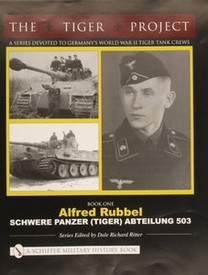 The Tiger Project. Schiffer Military 20009, Hard Cover
