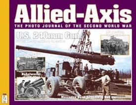 Allied-Axis AA14 US 240mm Gun & More Ampersand Pub.