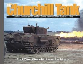 The Churchill Tank Part 2 Churchill based vehicles Ampersand