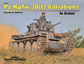 Pz.Kpfw.38(t) Variations In Action, German Tank Book. Squadron Signal 12052. Sof