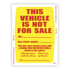 "VEHICLE NOT FOR SALE STICKER - 4"" X 6"" - QTY. 250"