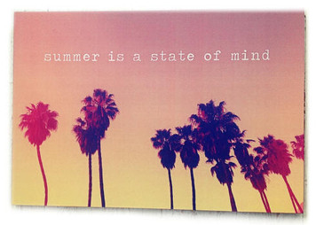 Summer is a state of mind deco poster