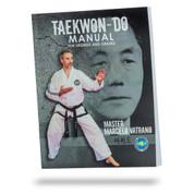 Taekwon-Do Manual for Degrees and Grades - Master Marcelo Vatrano