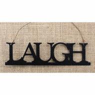 Tin Word Ornament Laugh