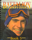 Battalion Leader Guide 5   321255