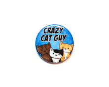 Crazy Cat Guy - button badge