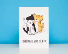 Everything is going be ok - Greetings Card