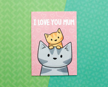 I Love You Mum - Mother's Day Card