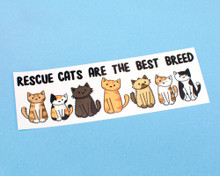 Rescue Cats Are The Best Breed - Window Cling