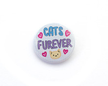 Cats Furever - button badge