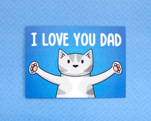 I Love You Dad - Greetings Card