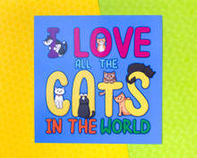 I Love All The Cats In The World - Art Print - BLUE