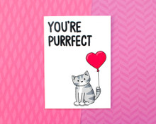 You're Purrfect - Greetings Card - Valentine's Day