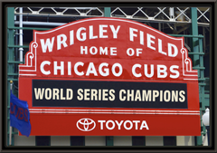 Chicago Cubs 2016 World Series Champion Wrigley Field Sign Framed Print