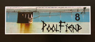 "PoolFiend Death Box  7.5"" x 2.45"" Bumper stickers"