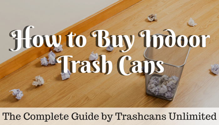 how-to-buy-indoor-trash-cans.png