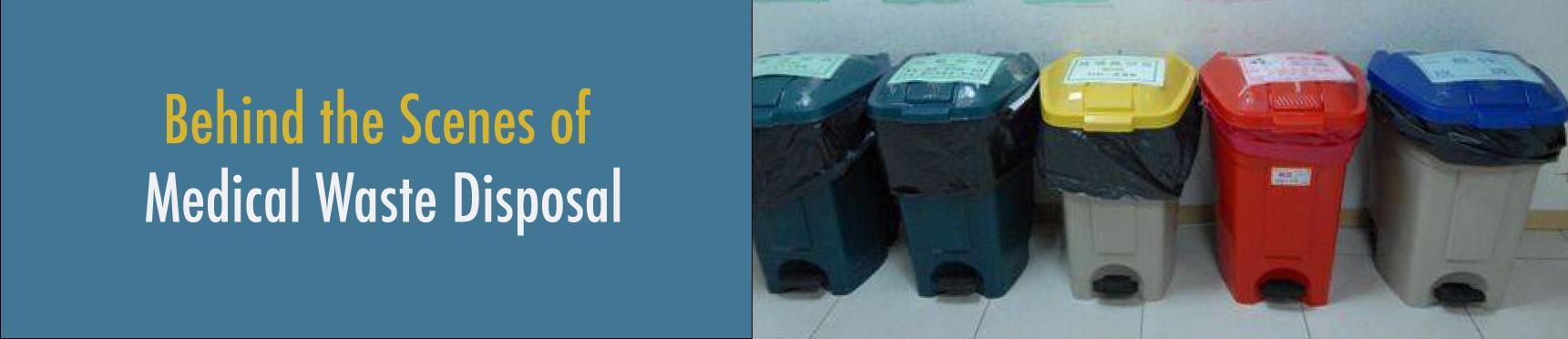 Behind the Scenes of Medical Waste Disposal