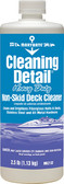 CLEANING DETAIL QT. CLEANING DETAIL NON-SKID DECK CLEANER (MARIKATE)