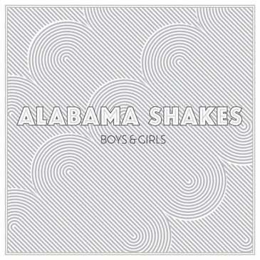 Alabama Shake Boys & Girls